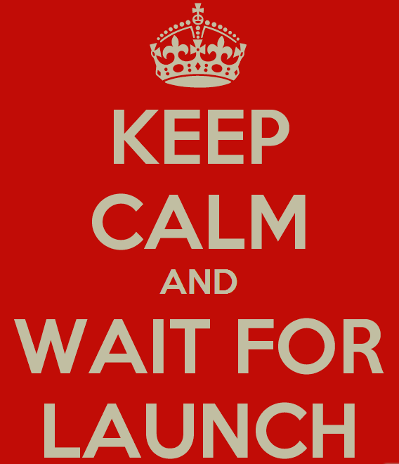 KEEP%20CALM%20AND%20WAIT%20FOR%20LAUNCH%